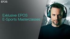 EPOS präsentiert exklusive E-Sports Masterclasses