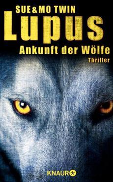 Lupus – Ankunft der Wölfe