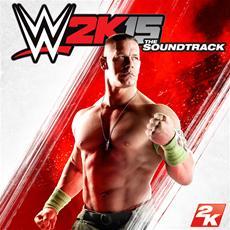 2K k&uuml;ndigt WWE<sup>&reg;</sup> 2K15-Soundtrack in Zusammenarbeit mit WWE Superstar John Cena<sup>&reg;</sup> an