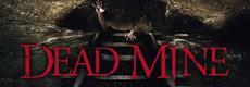 BD/DVD-VÖ | DEAD MINE: radioaktive Nazi-Samurai-Zombies kommen zu uns!