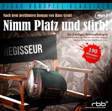 """CD-Veröffentlichung des Hörspielklassikers """"Nimm Platz und stirb!""""am 28.09.2012"""