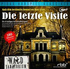 """CD-Veröffentlichung des Hörspiels """"Die letzte Visite"""" am 01.03.2013"""