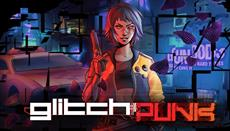 Daedalic Entertainment Reveals Glitchpunk - Cyberpunk Aesthetic Meets Gritty GTA 2 Style Action