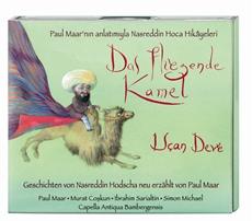 """Deutsch-türkisches Kulturprojekt – """"Das fliegende Kamel"""" von Paul Maar neu im Hörbuch"""