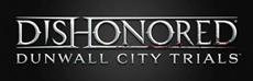 Dishonored: Dunwall City Trials ab sofort für Xbox 360 und PC erhältlich