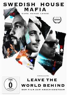 Gewinnspiel | Swedish House Mafia - LEAVE THE WORLD BEHIND