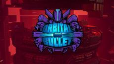 Frischfleisch für Orbital Bullet Fans!