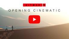 HITMAN 3 Opening Cinematic Revealed