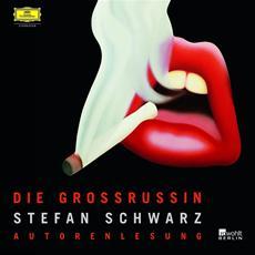 HSP-VÖ | Die Grossrussin - neues Hörbuch von Stefan Schwarz