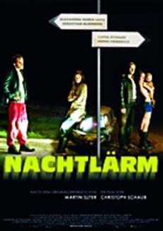 Kinostart | NACHTLÄRM - Christoph Schaubs Roadmovie ab heute im Kino!
