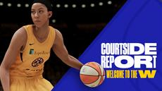 NBA 2K21 NEXT-GEN COURTSIDE REPORT - THE W UND MYWNBA