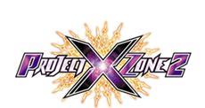 Project X Zone 2 - Neue Lizenzen für das ultimative taktische Cross-Over-RPG!