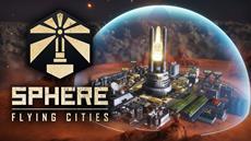 Runde Sache: Ab dem 14. Oktober wird im Sci-Fi-City-Builder Sphere - Flying Cities verkuppelt!