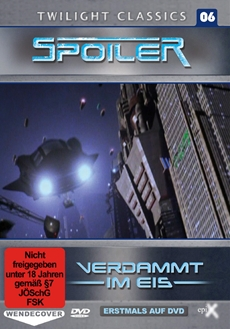 Review (DVD): SPOILER – Verdammt im Eis (Twilight Classics 06)