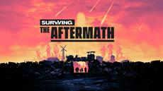 Surviving the Aftermath: Early Access ab sofort via Epic Games Store und Xbox Game Preview verfügbar